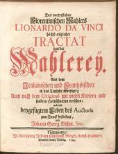 Des vortrefflichen florentinischen Mahlers Lionardo da Vinci höchst-nützlicher Tractat von der Mahlerey