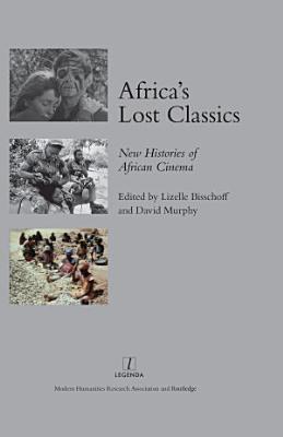 Africa s Lost Classics PDF