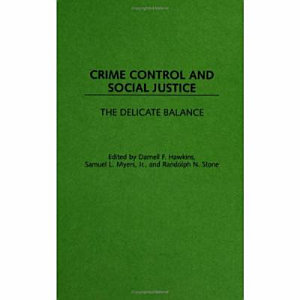 Crime Control and Social Justice PDF