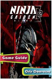 Ninja Gaiden 2 Game Guide