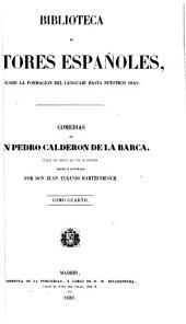 ... Comedias de don Pedro Calderon de la Barca: Coleccion mas completa que todas las anteriores, hecha é ilustrada