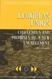 European Union: Challenges and Promises of a New Enlargement