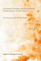 Contextual Theology and Revolutionary Transformation in Latin America PDF