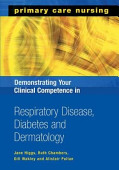 Demonstrating Your Clinical Competence In Respiratory Disease Diabetes And Dermatology