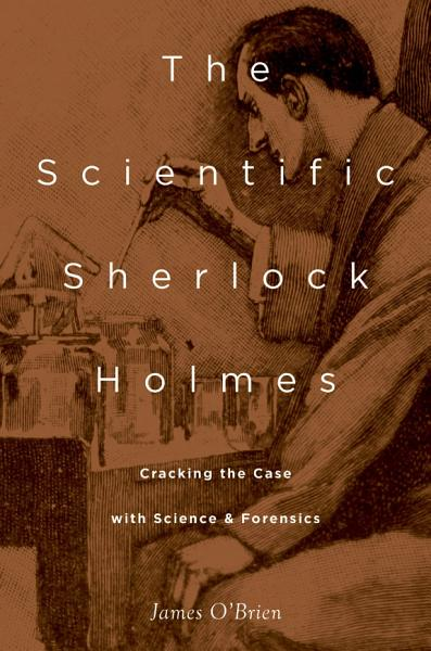 The Scientific Sherlock Holmes PDF