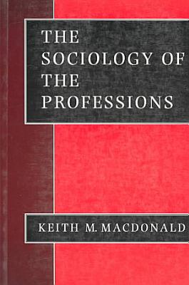The Sociology of the Professions PDF