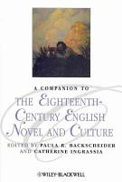 A Companion to the Eighteenth Century English Novel and Culture PDF