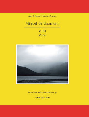 Miguel de Unamuno: Mist