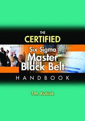 The Certified Six Sigma Master Black Belt Handbook