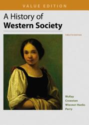 A History Of Western Society Value Edition Combined Book PDF