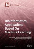 Bioinformatics Applications Based On Machine Learning PDF