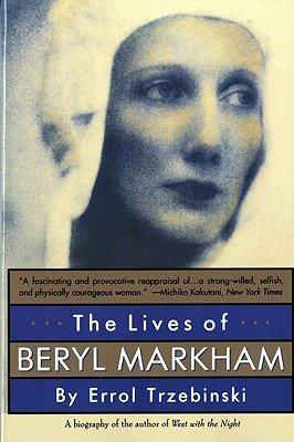 The Lives of Beryl Markham