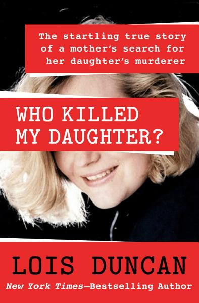 Download Who Killed My Daughter  Book