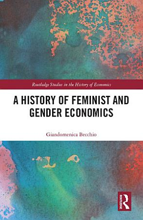 A History of Feminist and Gender Economics PDF