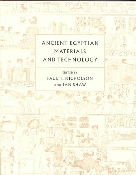 Ancient Egyptian Materials and Technology PDF