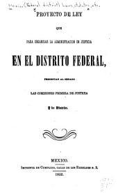 Proyecto de ley que para organizar la administración de justicia