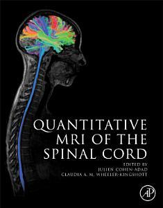 Quantitative MRI of the Spinal Cord