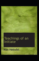 Teachings of an Initiate( Illustrated Edition)