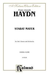Stabat Mater: For SATB Solo, SATB Chorus/Choir and Orchestra with Latin Text (Choral Score)
