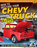 How to Restore Your Chevy Truck: 1967-1972