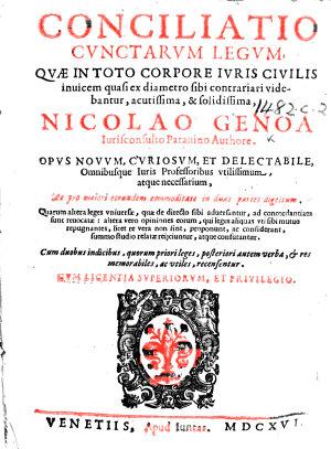 Conciliatio cunctarum legum  qu   in toto corpore iuris ciuilis inuicem quasi ex diametro sibi contrariari videbantur  acutissima  solidissima  etc