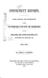 Connecticut Reports: Proceedings in the Supreme Court of the State of Connecticut, Volume 65