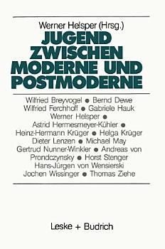 Jugend zwischen Moderne und Postmoderne PDF