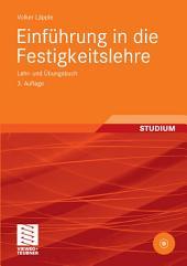 Einführung in die Festigkeitslehre: Lehr- und Übungsbuch, Ausgabe 3