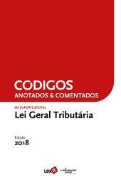 Lei Geral Tributária 2018 - Anotada & Comentada