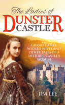 The Ladies of Dunster Castle
