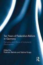 Ten Years of Federalism Reform in Germany