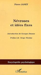 Névroses et idées fixes -: Volume1