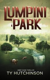 Lumpini Park: Abby Kane FBI Thriller - Chasing Chinatown Trilogy #2