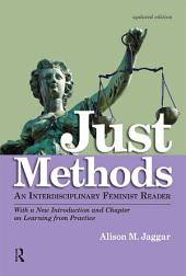 Just Methods: An Interdisciplinary Feminist Reader, Edition 2