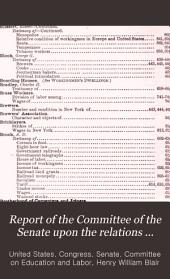 Report of the Committee of the Senate Upon the Relations Between Labor and Capital, and Testimony Taken by the Committee: Volume 2