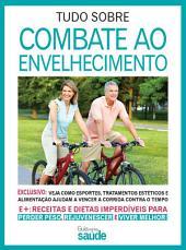 Guia Minha Saúde 08 – Combate ao Envelhecimento