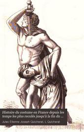 Histoire du costume en France depuis les temps les plus reculés jusqu'à la fin du XVIIIe siècle