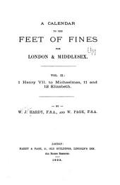 A Calendar to the Feet of Fines for London & Middlesex ...