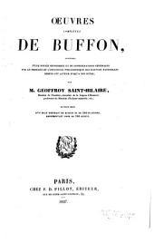 Oeuvres completes de Buffon, précédes d'une notice historique et de considérations générales sur le progrés et l'influence philosophique des sciences naturelles depuis cet auteur jusqu'a nos pours: Volume3
