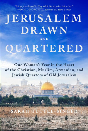Jerusalem  Drawn and Quartered