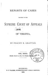 Reports of Cases in the Supreme Court of Appeals of Virginia: Volume 73