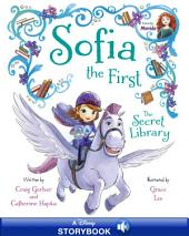 Sofia the First: The Secret Library: A Disney Read-Along