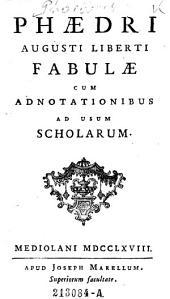 Fabulae cum adnotationibus ad usum scholarum