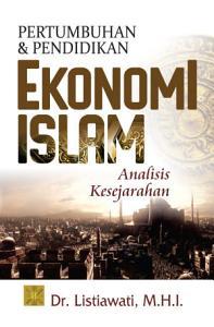 Pertumbuhan dan Pendidikan Ekonomi Islam  Analisis Kesejarahan PDF