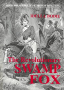 The Revolutionary Swamp Fox