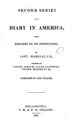 Second Series of A Diary in America [microform] : with Remarks on Its Institutions