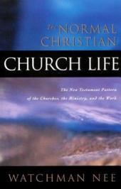 The Normal Christian Church Life