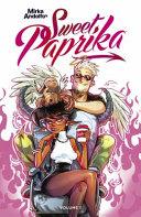 Mirka Andolfo's Sweet Paprika, Volume 1