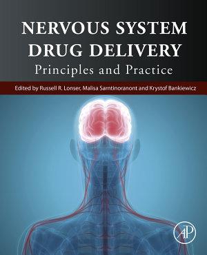 Nervous System Drug Delivery