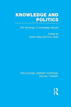 Knowledge and Politics  RLE Social Theory  PDF